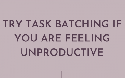 Try Task Batching If You're Feeling Unproductive